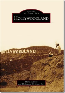 Hollywoodland (Images of America Series) by Mary Mallory - DaveTavres.com